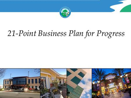21-Point Business Plan for Progress. Background Economic Crisis Retail Business Unemployment Housing foreclosures.