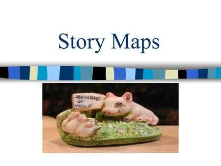 "Story Maps. Main Character(s) Character the story follows from beginning to end Who is or are the main character(s) in ""The Three Little Pigs""?"
