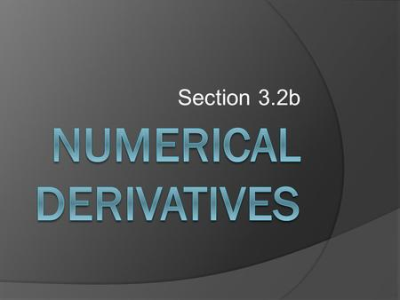"Section 3.2b. The ""Do Now"" Find all values of x for which the given function is differentiable. This function is differentiable except possibly where."