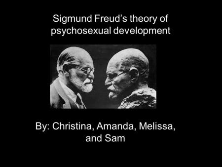 the psychodynamic theory by freud as observed in a childrens video Psychodynamic theories are descendants of the original psychoanalytic approach developed by sigmund freud in the late 1800s.