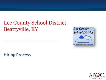 Lee County School District Beattyville, KY Hiring Process.