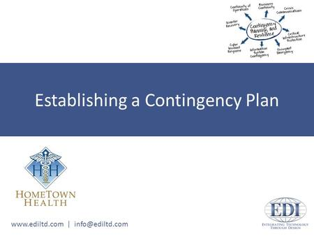 | Establishing a Contingency Plan.