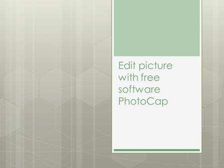 Edit picture with free software PhotoCap. Edit picture  Free software:  PhotoCap 6.0   wthread.php?tid=43781&extra=page%3D.