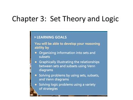 Chapter 3: Set Theory and Logic