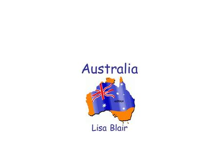 Australia Lisa Blair. Resource Unit on Australia 2 nd Grade This Unit on Australia is created to be used over a 5 <strong>day</strong> period. This unit will help students.
