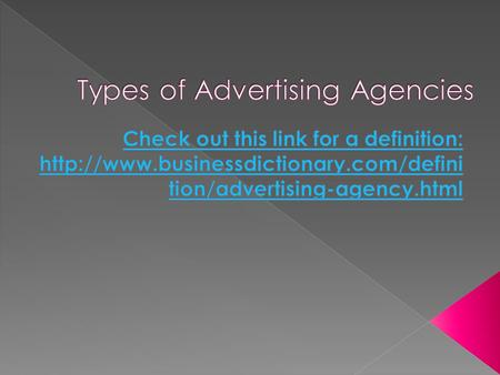  Advertising department in a company  The main business is not advertising. (part of business)