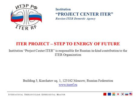 ITER PROJECT – STEP TO ENERGY OF FUTURE