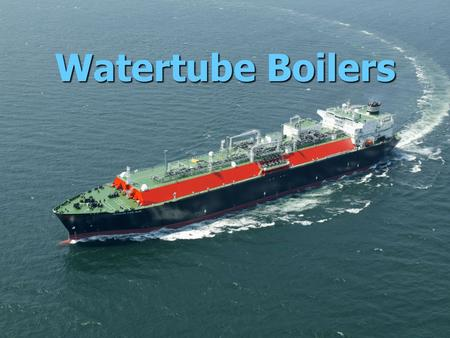Watertube Boilers. Water Tube Boilers A water tube boiler is the opposite of a fire tube boiler. Water flows through the tubes and that are incased in.