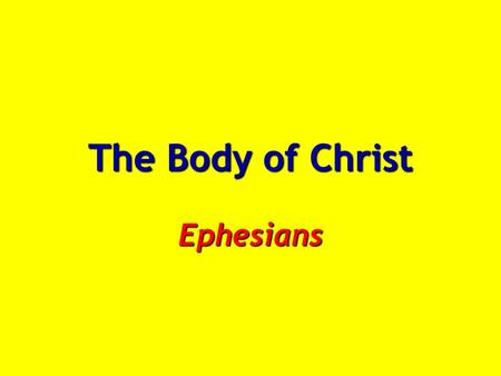 The Body of Christ Ephesians. Church of Christ (Acts 20:28; Eph. 5:25) Church of Christ (Acts 20:28; Eph. 5:25) Redemption (forgiveness) Grace / Ransom.