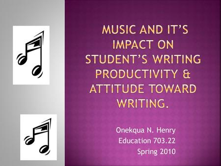 Onekqua N. Henry Education Spring 2010