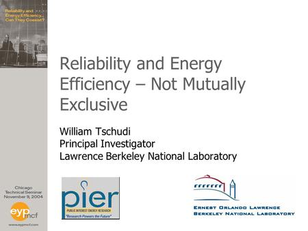 Reliability and Energy Efficiency – Not Mutually Exclusive