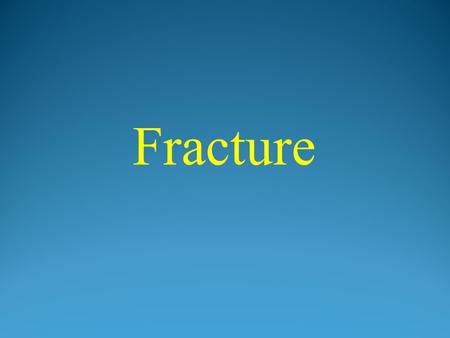 Fracture. A fracture is any break in a bone, including chips, cracks, splintering, and complete breaks. Two Basic Types Of Fracture: Closed Fracture (Simple.