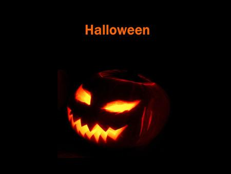 Halloween. Halloween is celebrated on October 31 st. Halloween started 2,000 years ago in Europe. They believed October 31 st was the one night when the.