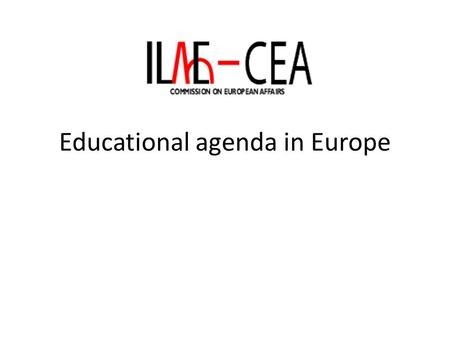 Educational agenda in Europe. EUREPA European Epilepsy Academy incorporated as legal association in 1997 Aim of building up a network of coordinated,