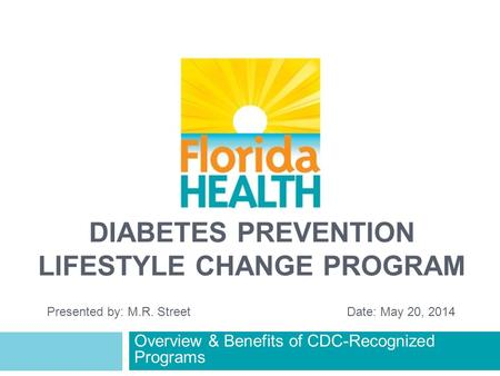 Diabetes PREVENTION Lifestyle Change Program