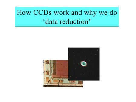 How CCDs work and why we do