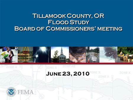 Tillamook County, OR Flood Study Board of Commissioners' meeting June 23, 2010.