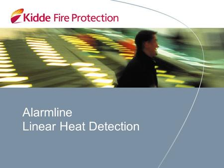 Alarmline Linear Heat Detection. Linear Heat Detection Temperature Related Risk Protection Data supplied by fire insurance companies indicates that most.