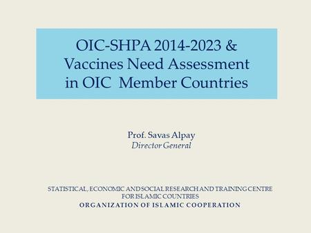 OIC-SHPA & Vaccines Need Assessment in OIC Member Countries