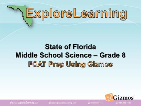 State of Florida Middle School Science – Grade 8.