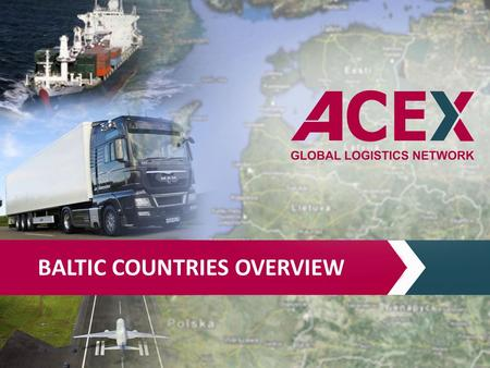 BALTIC COUNTRIES OVERVIEW