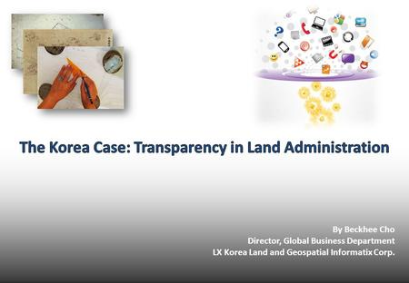 The Korea Case: Transparency in Land Administration