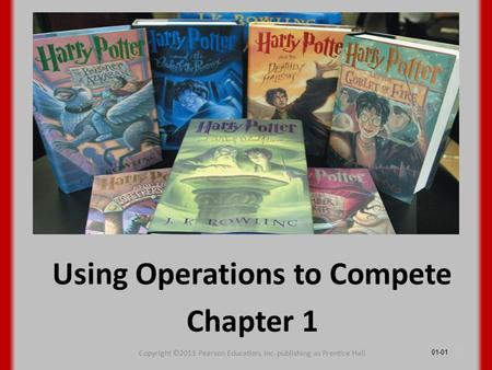 Using Operations to Compete Chapter 1