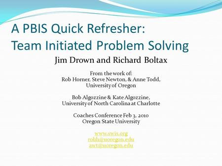 A PBIS Quick Refresher: Team Initiated Problem Solving