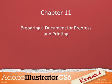 Chapter 11 Preparing a Document for Prepress and Printing.