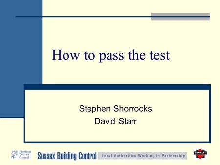 How to pass the test Stephen Shorrocks David Starr.