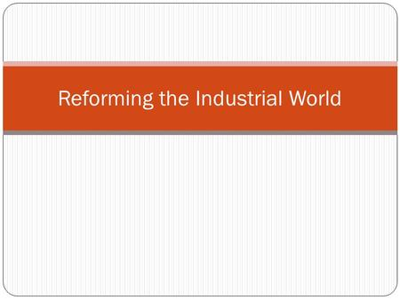 Reforming the Industrial World. Agenda 1. DNA- Vocabulary Match-up 2. Notes: Economic Systems 3. Drawing Economic Systems.