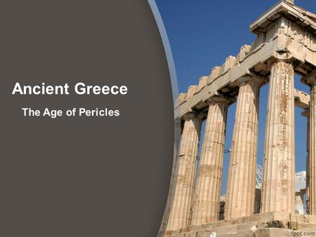 Ancient Greece The Age of Pericles