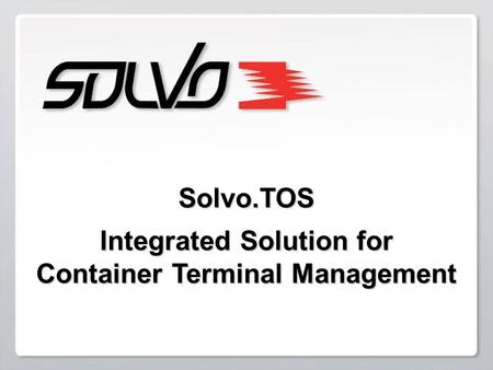 Integrated Solution for Container Terminal Management
