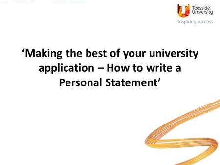 'Making the best of your university application – How to write a Personal Statement'
