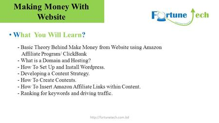 What You Will Learn?  - Basic Theory Behind Make Money from Website using Amazon Affiliate Program/ ClickBank - What is a Domain.