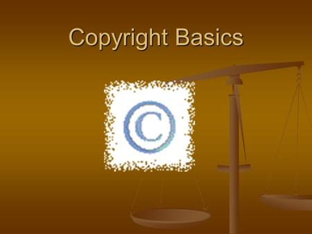Copyright Basics. What is Copyright? Copyright allows authors, musicians, artists, etc. to make money off of their labor. Copyright allows authors, musicians,