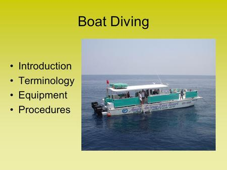 Boat Diving Introduction Terminology Equipment Procedures.