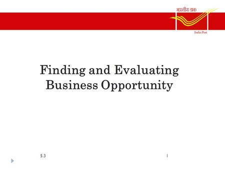 Finding and Evaluating Business Opportunity 5.31.