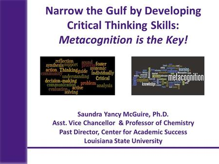 Saundra Yancy McGuire, Ph.D.