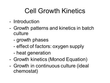 Cell Growth Kinetics Introduction