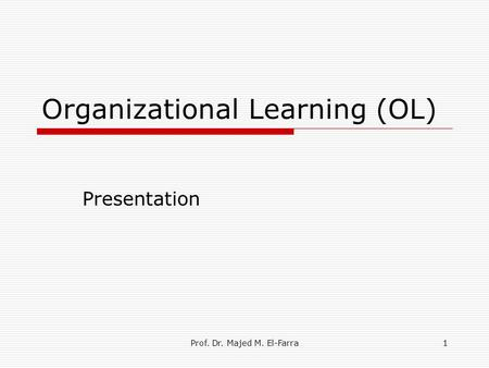 Organizational Learning (OL)