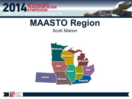 MAASTO Region Scott Marion. What is new or proposed for the states of the MAASTO region?