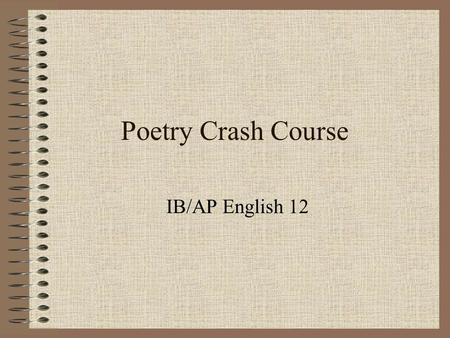 Poetry Crash Course IB/AP English 12.
