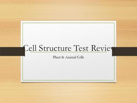 Cell Structure Test Review