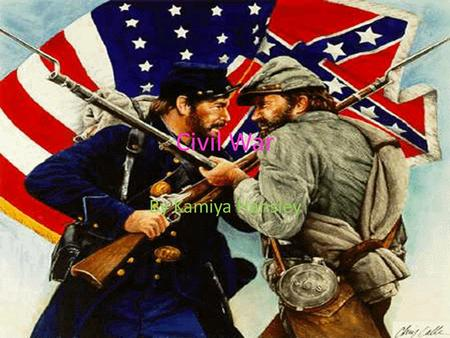 Civil War By Kamiya Hansley. When did the Civil war occur? The civil war occurred in 1861-1865 and the first battle was on April 12,1861. This was when.