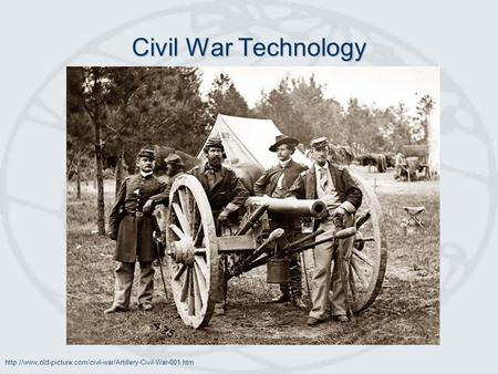 Civil War Technology