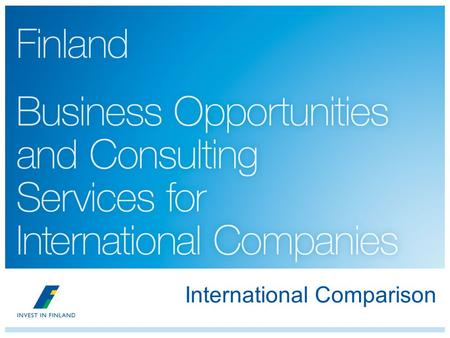 International Comparison. 2 Business Environment and Innovation.