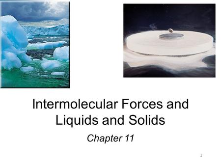 Intermolecular Forces and