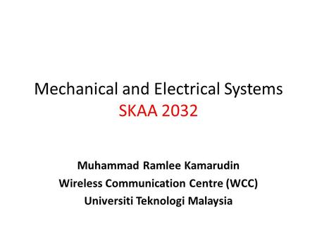 Mechanical and Electrical Systems SKAA 2032