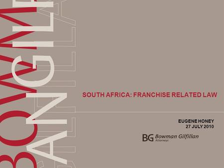 SOUTH AFRICA: FRANCHISE RELATED LAW